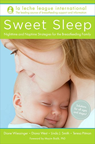 9780345518477: Sweet Sleep: Nighttime and Naptime Strategies for the Breastfeeding Family
