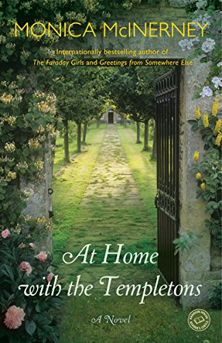 At Home with the Templetons: A Novel: McInerney, Monica