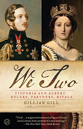 9780345520012: We Two: Victoria and Albert: Rulers, Partners, Rivals