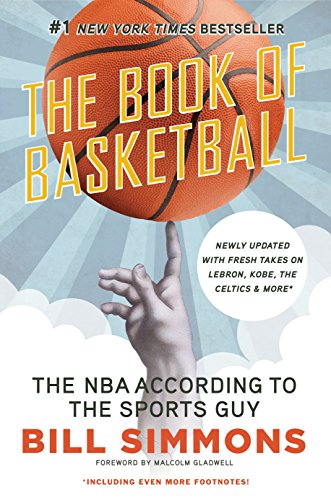 9780345520104: The Book of Basketball: The NBA According to the Sports Guy