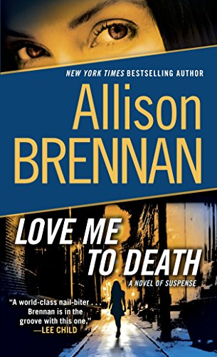 9780345520395: Love Me to Death: A Novel of Suspense (Lucy Kincaid)