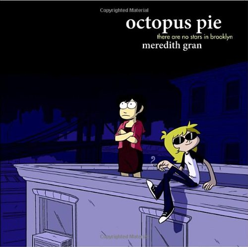 Octopus Pie: There Are No Stars in Brooklyn: Gran, Meredith