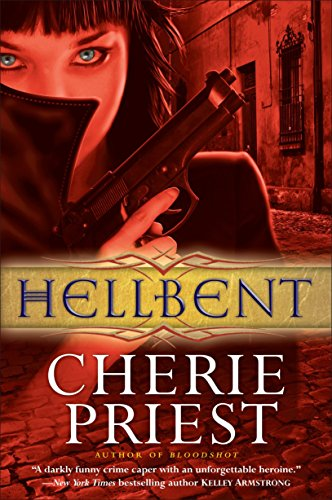 9780345520623: Hellbent (Cheshire Red Reports, Book 2)