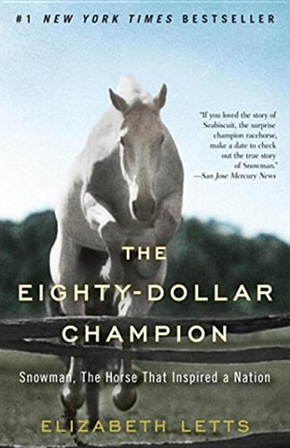 9780345521101: The Eighty-Dollar Champion : Snowman, the Horse That Inspired a Nation