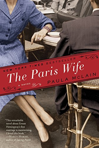 The Paris Wife: McLain, Paula