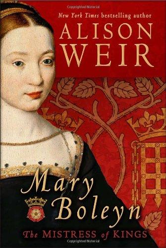 9780345521330: Mary Boleyn: The Mistress of Kings