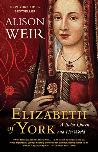 9780345521378: Elizabeth of York: A Tudor Queen and Her World