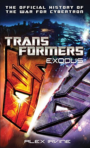 9780345522528: Transformers: Exodus: The Official History of the War for Cybertron