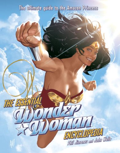 9780345522573: ESSENTIAL WONDER WOMAN ENCYCLOPEDIA