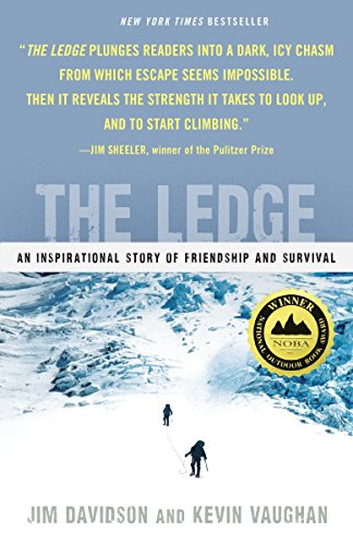 9780345523204: The Ledge: An Inspirational Story of Friendship and Survival