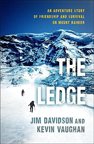 9780345523211: The Ledge: An Adventure Story of Friendship and Survival on Mount Rainier