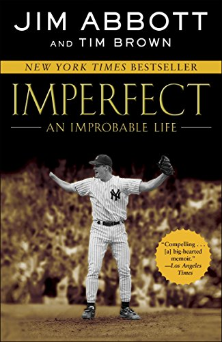 9780345523266: Imperfect: An Improbable Life