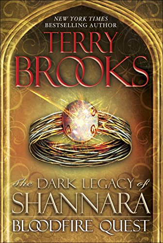 The Dark Legacy of Shannara: Bloodfire Quest **Signed**: Brooks, Terry