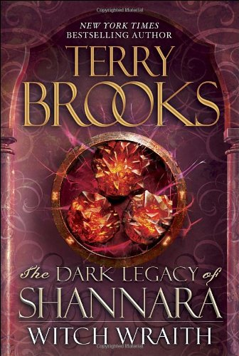Witch Wraith: The Dark Legacy of Shannara (0345523539) by Brooks, Terry