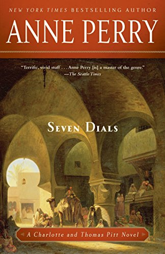Seven Dials: A Charlotte and Thomas Pitt Novel (0345523717) by Anne Perry