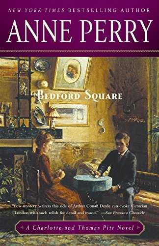 9780345523754: Bedford Square: A Charlotte and Thomas Pitt Novel