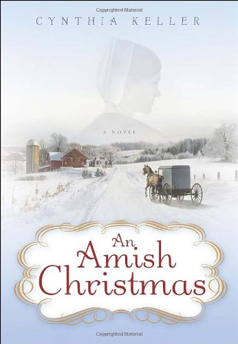 9780345523785: An Amish Christmas: A Novel
