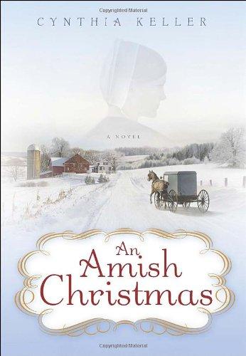 9780345523785: An Amish Christmas: A Novel