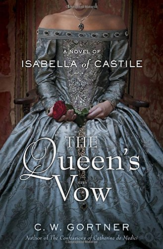 9780345523969: The Queen's Vow: A Novel of Isabella of Castile