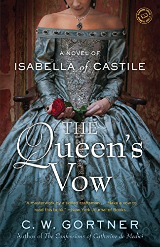 9780345523976: The Queen's Vow: A Novel of Isabella of Castile