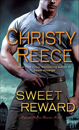9780345524096: Sweet Reward: A Last Chance Rescue Novel