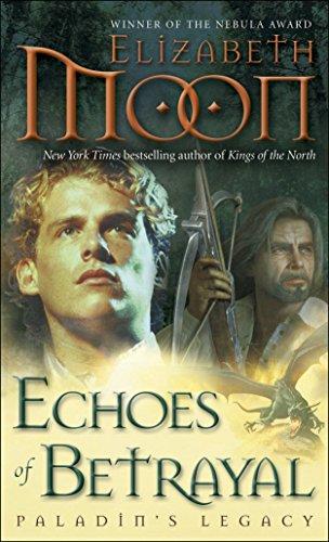 9780345524188: Echoes of Betrayal: Paladin's Legacy