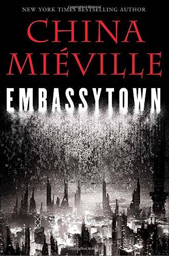 Embassytown (0345524497) by Mieville, China