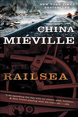 9780345524539: Railsea: A Novel