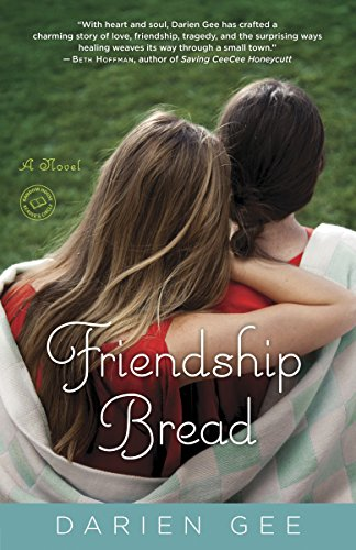 9780345525352: Friendship Bread: A Novel