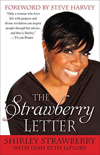 9780345525512: The Strawberry Letter: Real Talk, Real Advice, Because Bitterness Isn't Sexy