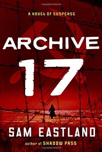 9780345525734: Archive 17: A Novel of Suspense