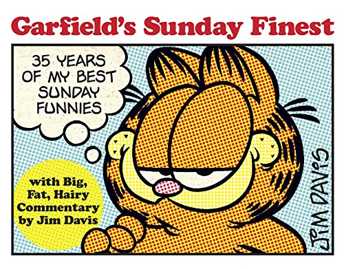 9780345525970: Garfield's Sunday Finest: 35 Years of My Best Sunday Funnies