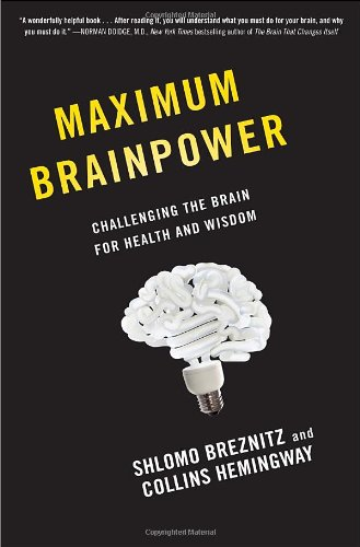 9780345526144: Maximum Brainpower: Challenging the Brain for Health and Wisdom