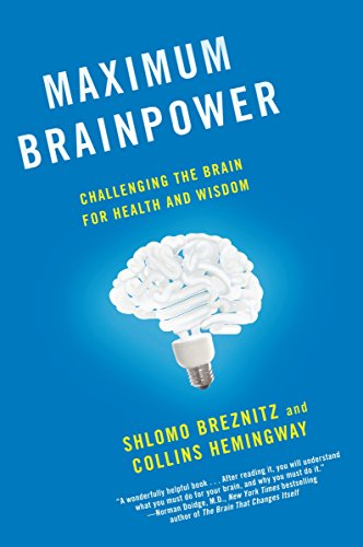9780345526151: Maximum Brainpower: Challenging the Brain for Health and Wisdom