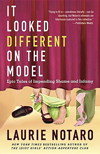 9780345526311: It Looked Different on the Model: Epic Tales of Impending Shame and Infamy
