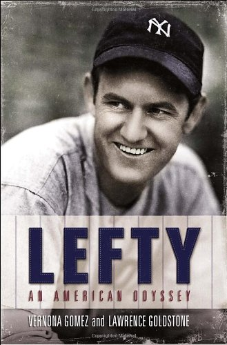 Lefty: An American Odyssey: Gomez, Vernona; Goldstone, Lawrence