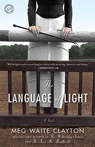 9780345526649: The Language of Light: A Novel