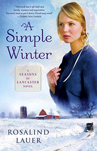 9780345526717: A Simple Winter (Seasons of Lancaster, Book 1)