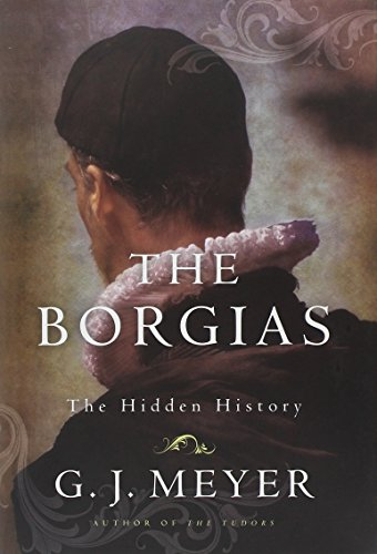 9780345526915: The Borgias: The Hidden History