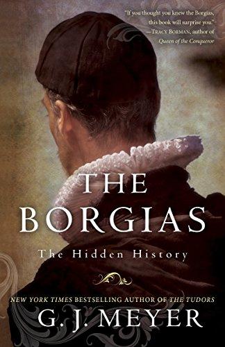 9780345526922: The Borgias: The Hidden History