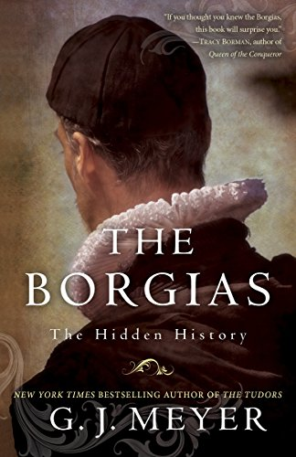 9780345526922: The Borgias: The Hidden History