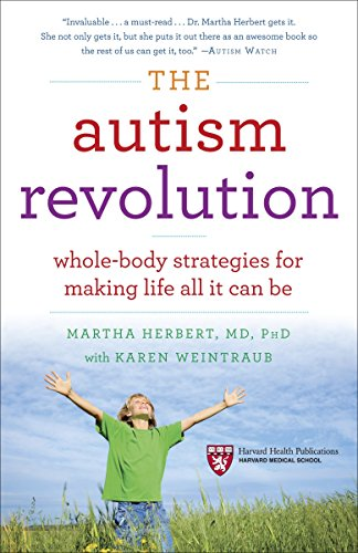 9780345527202: The Autism Revolution: Whole-Body Strategies for Making Life All It Can Be