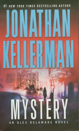 9780345527240: Mystery: An Alex Delaware Novel