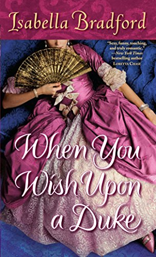 9780345527295: When You Wish Upon a Duke (Wylder Sisters)