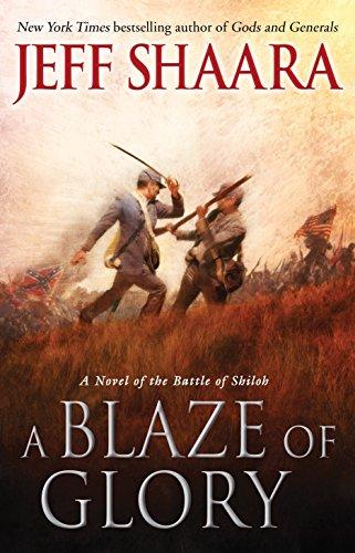 9780345527356: A Blaze of Glory: A Novel of the Battle of Shiloh