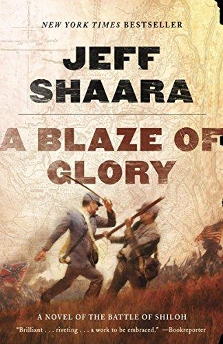 9780345527363: A Blaze of Glory: A Novel of the Battle of Shiloh