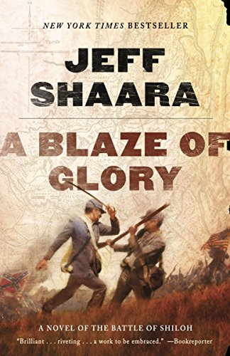 9780345527363: A Blaze of Glory: A Novel of the Battle of Shiloh (the Civil War in the West)