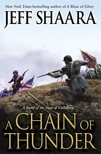 9780345527387: A Chain of Thunder: A Novel of the Siege of Vicksburg (the Civil War in the West)