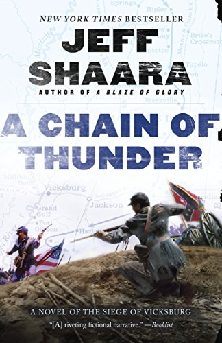 9780345527394: A Chain of Thunder: A Novel of the Siege of Vicksburg (the Civil War in the West)