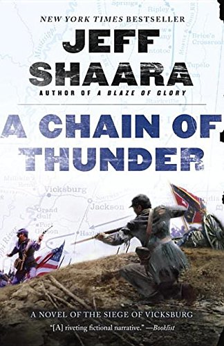 9780345527400: A Chain Of Thunder, A Novel Of The Siege Of Vicksburg - 1st Edition/1st Printing